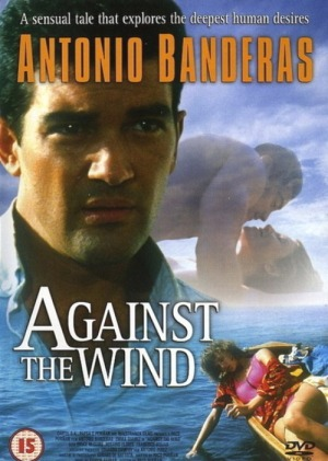 03 - movie poster - Against the wind - contra el viento - antonio banderas