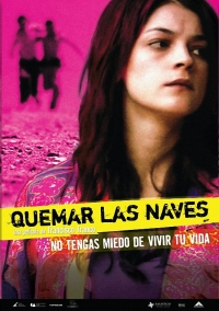 05 - movie poster - quemar las naves - burn the bridges